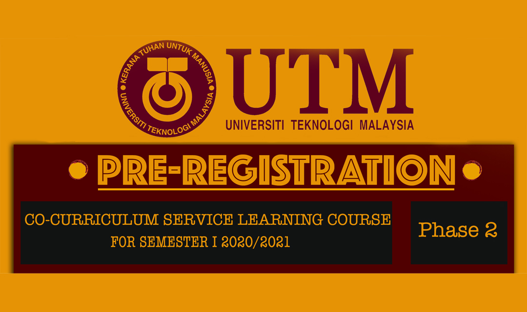 PRE-REGISTRATION CO-CURRICULUM SERVICE LEARNING COURSE FOR SEMESTER I 2020/2021